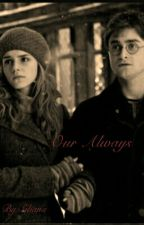 Our Always: Harry and Hermione by Sibana