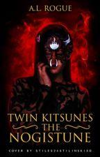 Twin Kitsunes: The Nogistune by XXrogueXlucyXX
