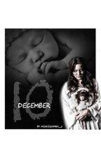 🔟 December 🍁 by PrincessAmna_3