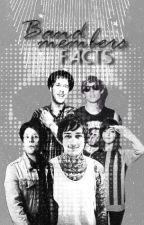 Band members facts by OneDarkAngel