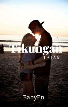 TIKUNGAN TAJAM by BabyFN