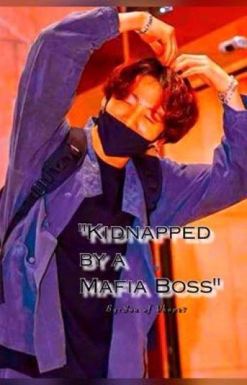 Kidnapped By A Mafia Boss [[BTS JJK X READER Fanfic]] Book 1