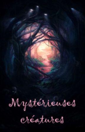 Mystérieuses créatures by Coline004