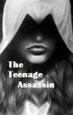 The teenage assassin by Rowan678