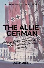The German Allie (Short Story) by DEliMorris