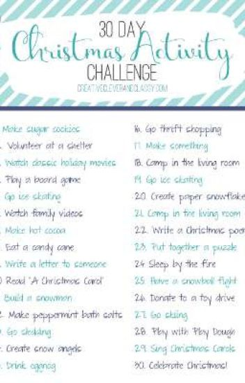 Christmas Challenge.30 Day Christmas Challenge Completed The Sas Wattpad
