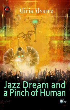 Jazz Dream and a Pinch of Human by AliRosalys