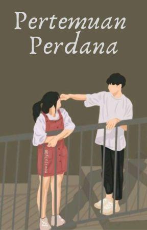 Pertemuan Perdana  by MariaRefonda