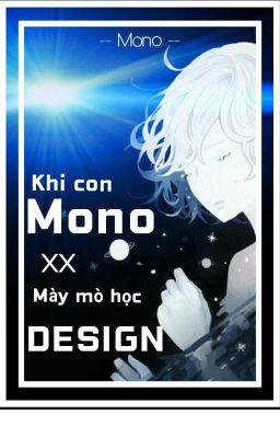 Đọc truyện Khi con Mono mày mò học Design.
