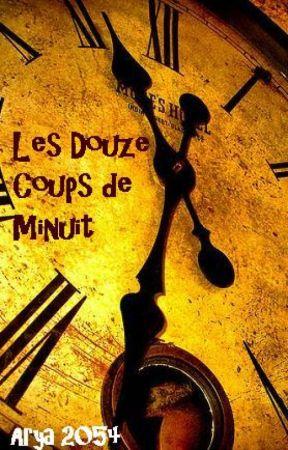 Les Douze Coups de Minuit by Arya2054