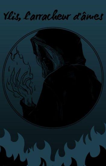 Le monde des Djinns : Ylis, l'arracheur d'âmes