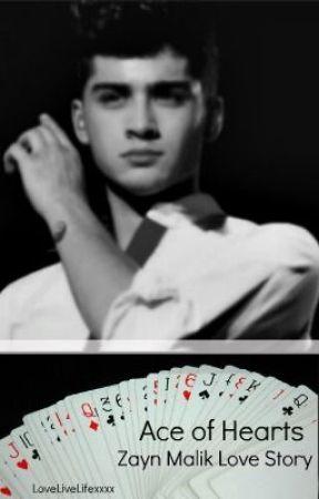 Ace of Hearts (Zayn Malik FanFiction) by diveheadfirst