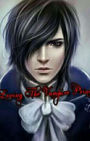 LOVING THE VAMPIRE PRINCE [ENGLISH VERSION] by xxJeiAnnexx