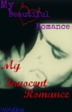 My Beautiful Romance. My Innocent Romance. [MCR boyxboy] by wolfykikyu