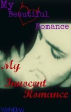 My Beautiful Romance. My Innocent Romance. [MCR boyxboy] by wolfykikyu
