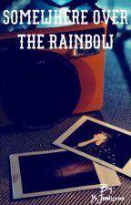 Somewhere Over the Rainbow [JENLISA] by YoJenlisaaa
