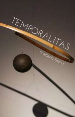Temporalitas by FredericBlanc