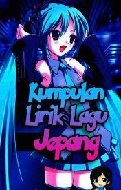 Lirik Lagu Anime Japanese Song Open Request Betsu No Hito No Kanojo Ni Natta Yo Wattpad