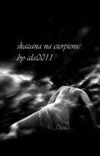 skazana na cierpienie by Alaxdde