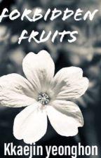 Forbidden fruits  by KkaejinYeonghon