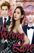 The Wrong Love by goodgirlturnsbad