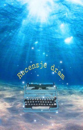 Recenzje dram by Aliumi-chan