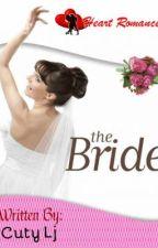 The Bride by HeartRomances