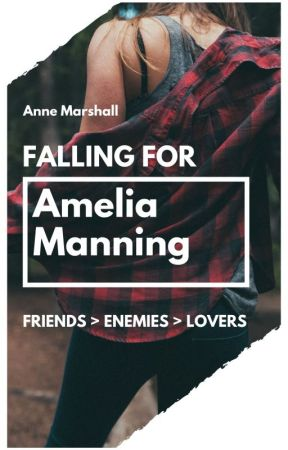 Falling For Amelia Manning by annemarshallofficial