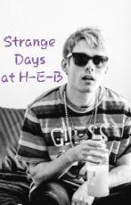 Strange Days at H-E-B by LavvyNTravvy