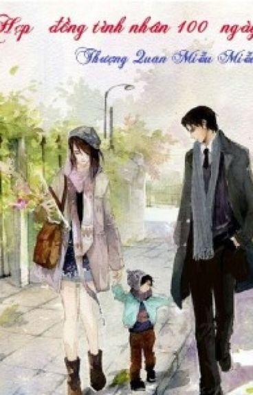 Hợp đồng hôn nhân 100 ngày - Thượng Quan Miễu Miễu