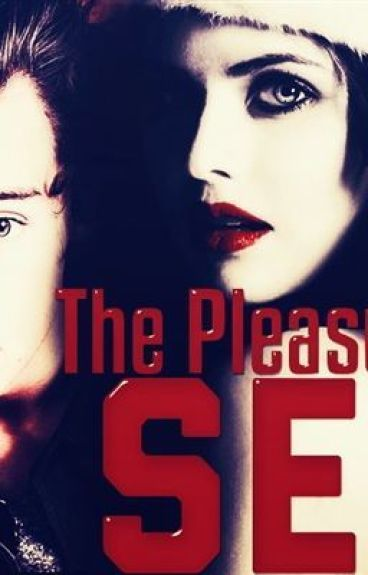 The Pleasure Of Sex (Harry Styles Fanfiction)