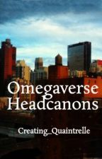 Omegaverse Headcanons by Creating_Quaintrelle