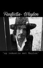 "Fanfictie- Waylon: ""op vakantie met Waylon"" by x_its_me_xx"