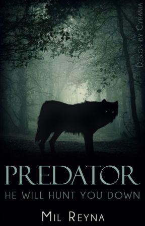 Predator ✓ by MilReyna