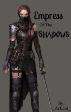 Empress of the Shadows by _Articat_