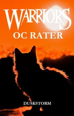 Warrior Cats - OC Ratings {Closed temporarily} by WarriorCats09