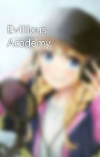 Evillious Academy by OddlesOfNoodles