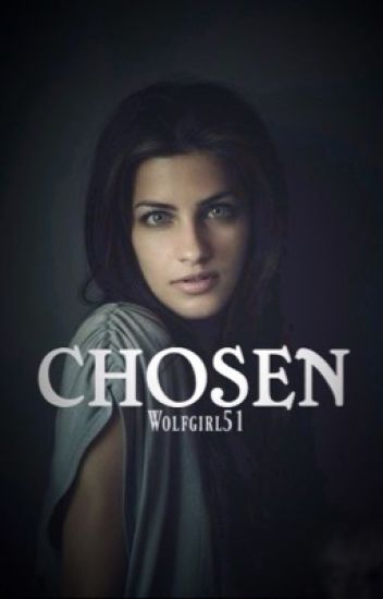 Chosen (DISCONTINUED)
