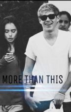More than this. | Niall Horan | [TERMINADA] by sarawaves