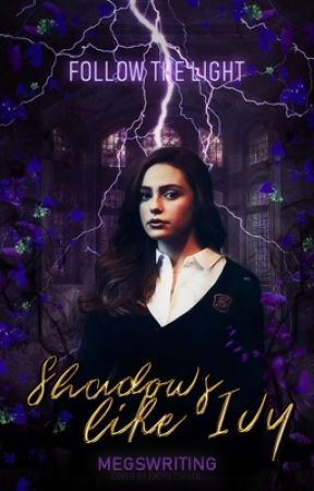 Shadows Like Ivy by megswriting