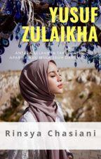 YUSUFF DAN ZULAIKA by AireenAryana