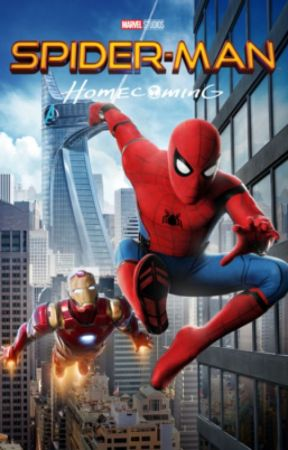 Watching Spider-Man: Homecoming (A Spider-Man Fanfiction) - Chapter
