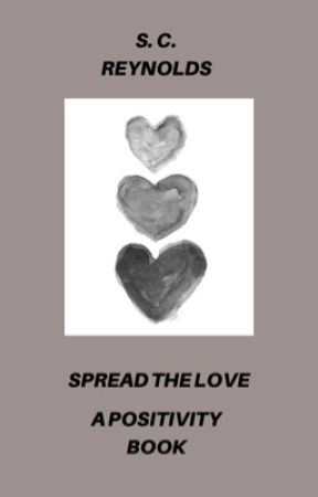 Spread the Love | Positivity  by iLike2Create
