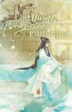 The Divine Physician Fifth Miss by LunaEro
