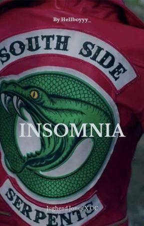 | Insomnia | Jughead Jones ✖ Oc| Hellboyyy_|(DISCONTINUED) by Hellboyyy_