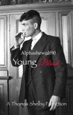 YoungBlood - Peaky Blinders by alphashewolf90