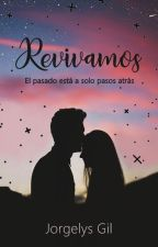 Revivamos by yortherinlove