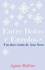 Entre Bolos e Enrolos by Cranberrie_Z