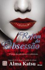Refém Da Obsessão by david2808