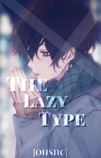 The Lazy Type |OHSHC| by Ayzeyz